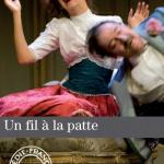 Reprise d'Un fil à la patte à la Comédie-Française