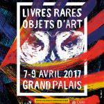 Salon International du Livre rare et de l'objet d'art 2017 au Grand Palais