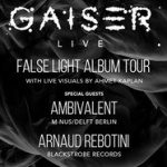 "Gaiser ""False Light Album Tour"" au Zig Zag Club"