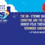 Les Francofolies de la Rochelle 2015 : dates, programmation et réservations