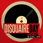 """""""Disquaire Day / Record Store Day"""" 2015 : cinquième édition à Paris"""