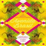Avenida Brasil #47 à La Bellevilloise : « Edition spéciale Carnaval »