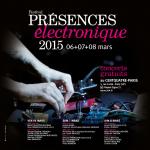 Festival Présences électronique 2015 au Centquatre