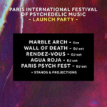 Paris International Festival Of Psychedelic Music Launch Party au Ground Control