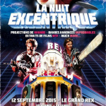 La Nuit Excentrique 2015 au Grand Rex de Paris