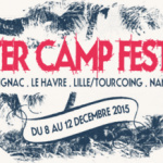 Winter Camp Festival 2015 à Paris : dates, programmation et réservations