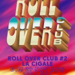 Roll Over Club #2 à La Cigale