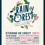 RAINFOREST Festival 2016 à Fontainebleau : dates, programmation et réservations