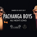 Pachanga Boys All Night Long à La Clairière