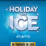 Holiday on Ice 2018 à La Seine Musicale de Boulogne-Billancourt
