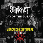 "Retransmission de ""Day of the Gusano"" by Slipknot au Club de l'Etoile à Paris"