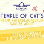 "Badaboum Airlines 2017 : Berlin's Katerblau's ""Temple of Cat's"""