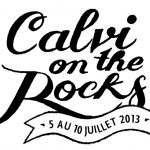 Guide des festivals 2013 : Calvi on the rocks