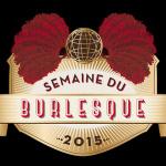 Semaine du Burlesque : première édition, on a hâte !
