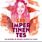 Les Impertinentes au Théâtre du Grand Point Virgule 2015