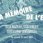 À la mémoire de l'eau, une expo éphémère qui vaut le détour !