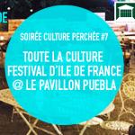 Soirée Culture Perchée #7 au Pavillon Puebla