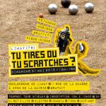 Tu Tires Ou Tu Scratches ? Pétanque - Electro - Graffiti au Boulodrome de Limay