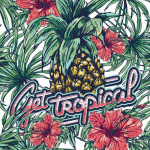 Get Tropical w/ BANGINCLUDE
