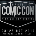 Comic Con' Paris 2015, Pass 3 jours en vente