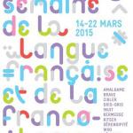 La Semaine de la langue française et de la Francophonie 2015