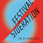 Le festival Sidération 2015