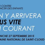"Course ""Enfants Sans Cancer"" 2015 au Domaine National de Saint-Cloud"