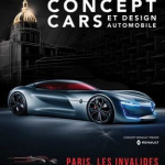 Exposition Concept-Cars et Design Automobile 2017 aux Invalides !