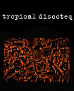 tropical discoteq