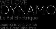 We Love Dynamo Le Bal Electrique