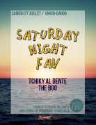 Saturday Night Fav: Tchiky Al Dente & The Boo