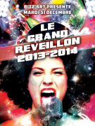 LE GRAND REVEILLON BIZZ'ART 2013/2014 !