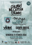 Concert de Chunk! No, Captain Chunk! + Merge + Violet + Dawn Of The Maya + special guest