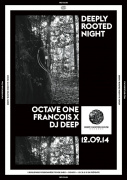 Deeply Rooted au Rex Club avec Octave One