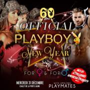 Réveillon du nouvel an 2015 : Playboy Official New Year sur l'île du Chalet de la Porte Jaune
