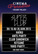 Le Superclub 2015 by Cinema Paradisio au Grand Palais : dates et programmation