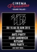 Le Superclub 2015 by Cinema Paradisio au Grand Palais : dates et programmation