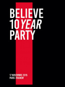 Believe 10 Year Party au Trianon
