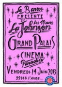 Cinema Paradiso SuperClub : 10 ans Johnson (Le Baron) au Grand Palais