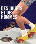 """""""Des jouets et des hommes au Grand Palais"""""""