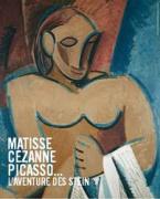 Matisse, Cézanne, Picasso... L'aventure des Stein