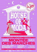 HOUSE OF MODA MONTEE DES MARCHES
