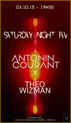 SATURDAY NIGHT FAV// ANTONIN COURANT /THEO WIZMAN
