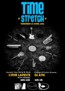 TIMESTRETCH by ATN with LYDIE LAPESTE & Friends