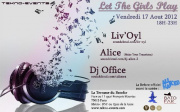 LET THE GIRLS PLAY : LIV'OYL/ALICE/DJ OFFICE