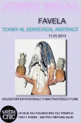 Vendredi Imbecile: Tchiky Al Dente & Real Abstract