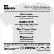 Hello, Werk Booking, Kalabrese, Tobias, The Clover, Pepperpot, Rex Club, Soirée, Paris