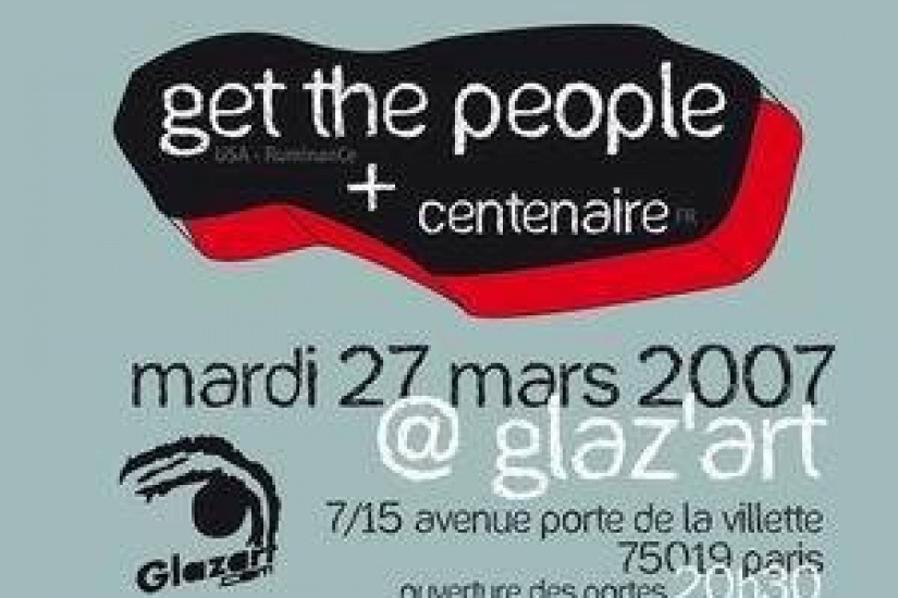 CENTENAIRE + GET THE PEOPLE