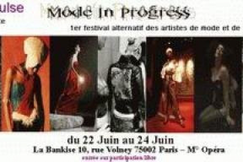 Mode in Progress, 1er festival alternatif  des artistes de mode et de spectacle