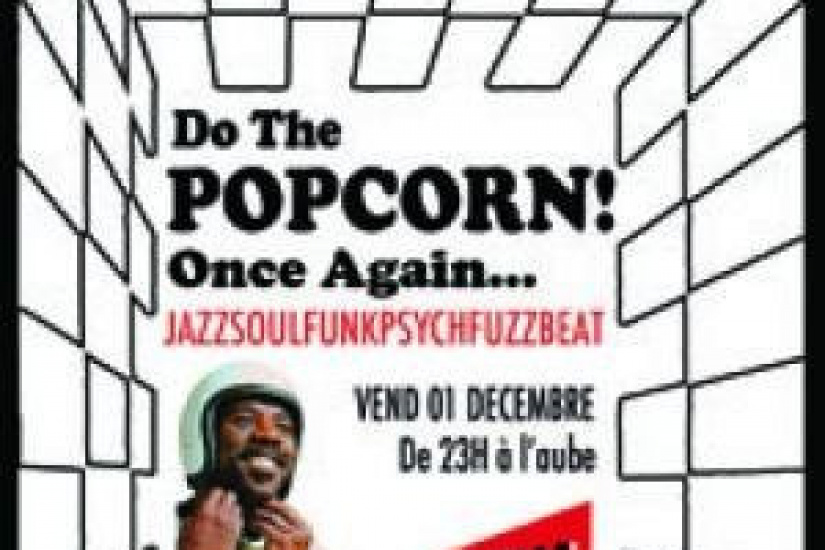 DO THE POPCORN !!!  Rare groove session